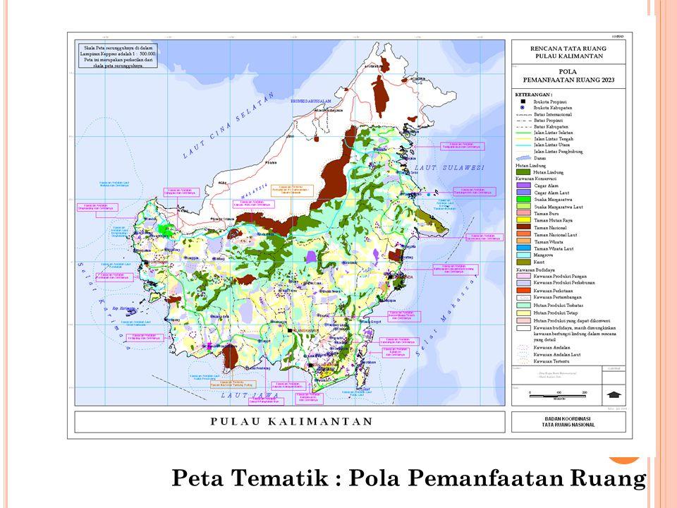 Peta Tematik : Pola Pemanfaatan Ruang