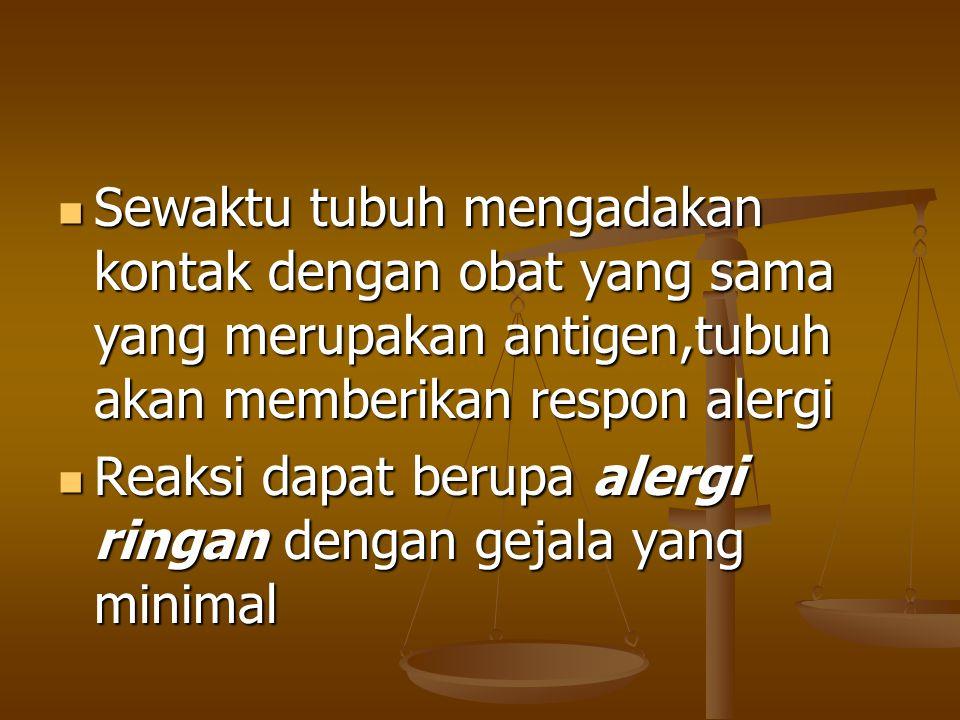 Alergi sedang ditandai dengan : Alergi sedang ditandai dengan : 1.