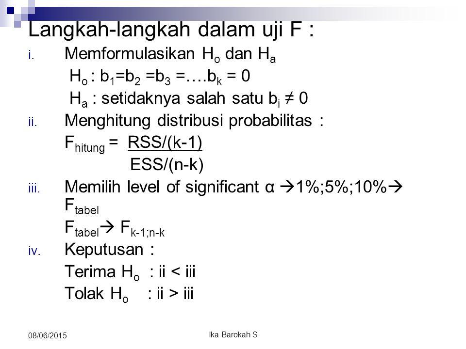 Langkah-langkah dalam uji F : i.