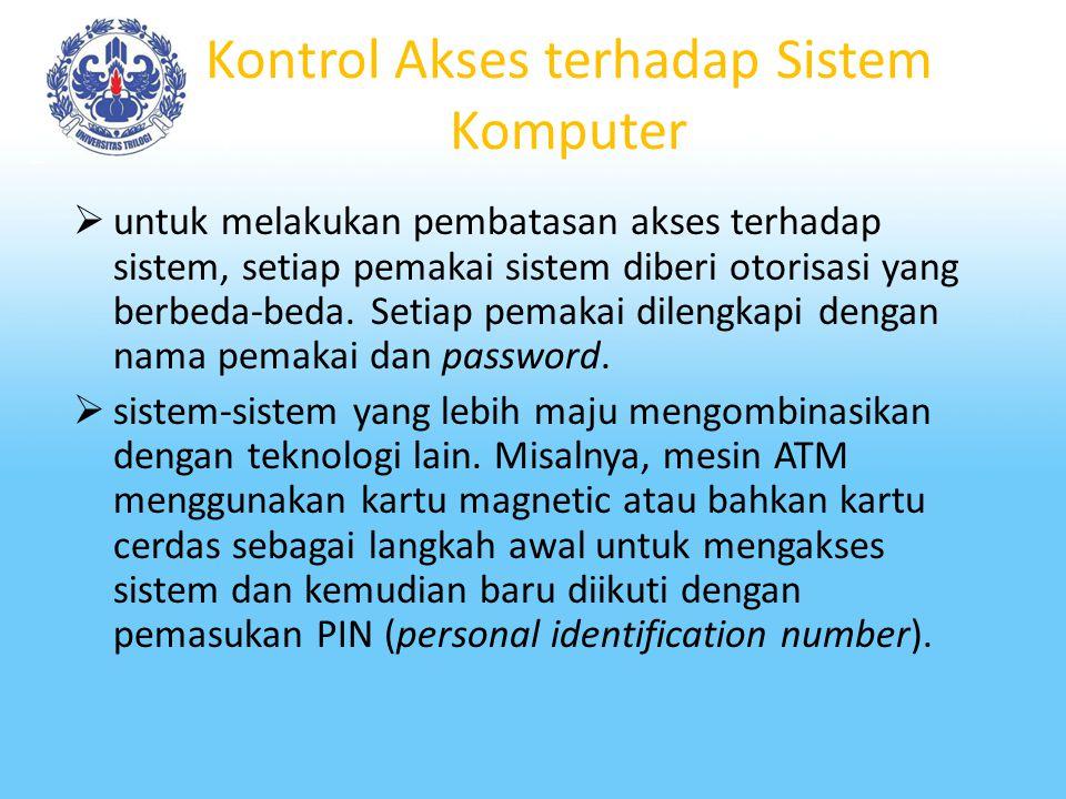 Kontrol Perangkat Keras  catu daya, toleransi kegagalan pada catu daya diatasi melalui UPS.  transaksi, toleransi kegagalan pada level transaksi dit