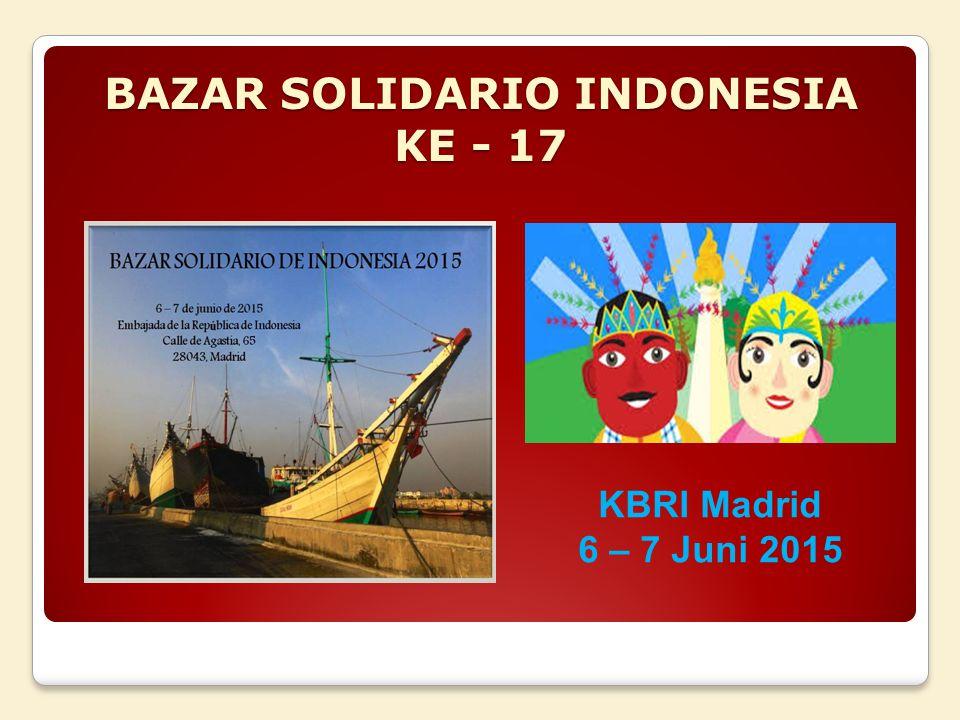 BAZAR SOLIDARIO INDONESIA KE - 17 KBRI Madrid 6 – 7 Juni 2015