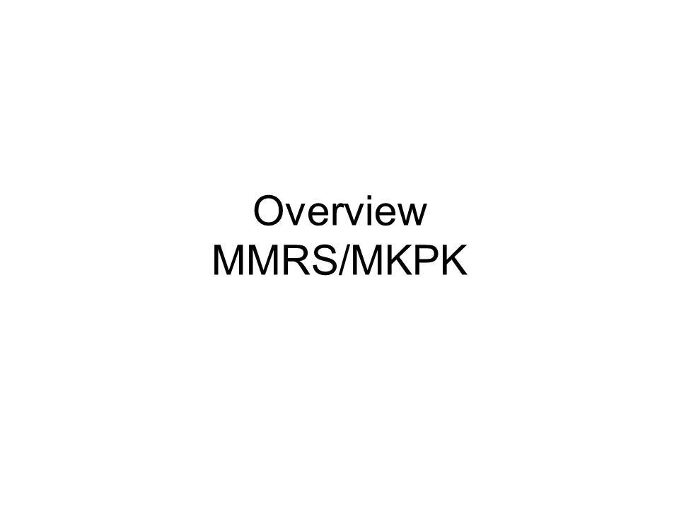 Overview MMRS/MKPK
