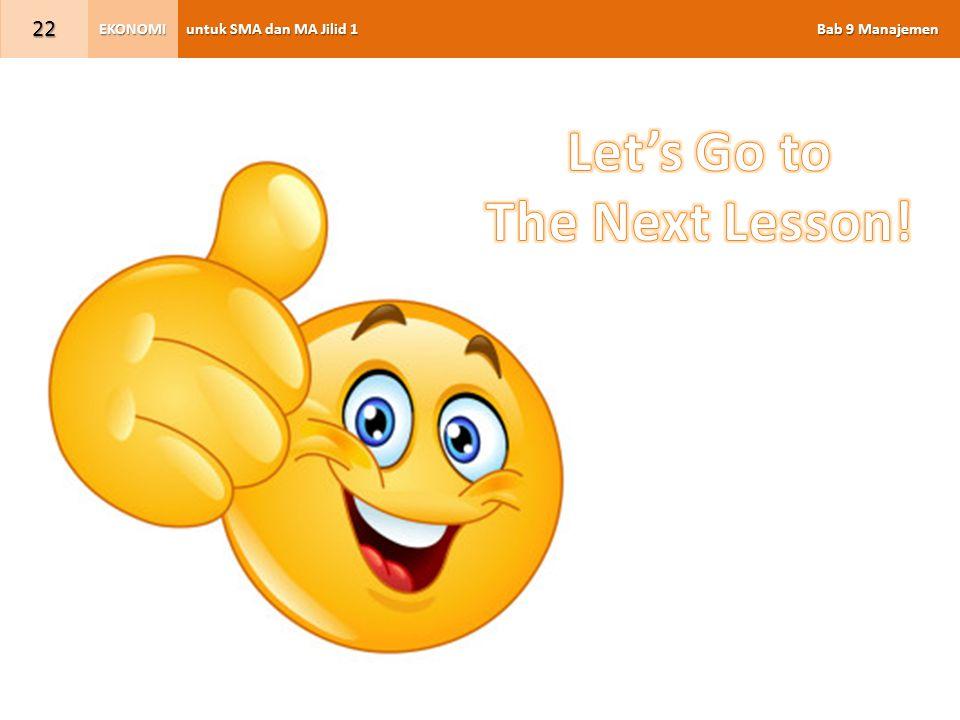 untuk SMA dan MA Jilid 1 Bab 9 Manajemen EKONOMI 22