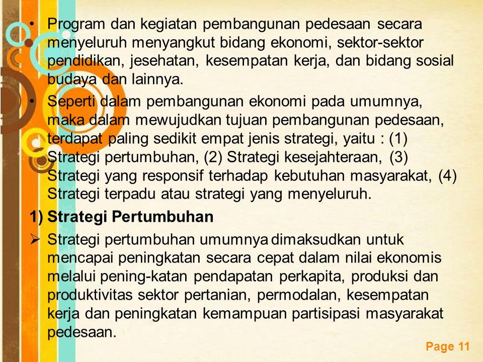 Free Powerpoint Templates Page 11 Program dan kegiatan pembangunan pedesaan secara menyeluruh menyangkut bidang ekonomi, sektor-sektor pendidikan, jes