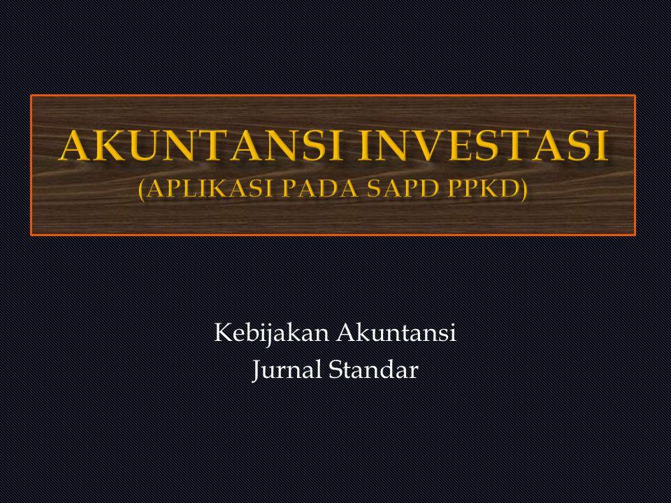 Kebijakan Akuntansi Jurnal Standar