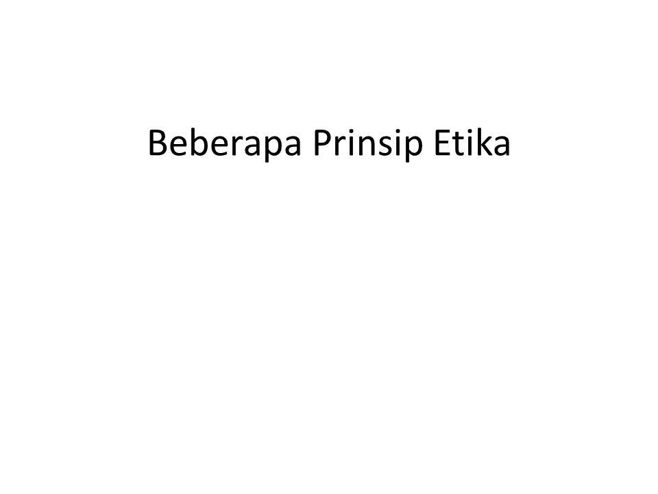 Beberapa Prinsip Etika