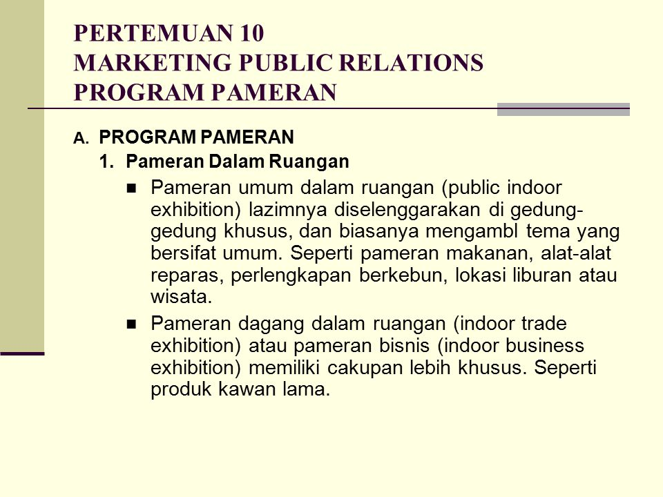 PERTEMUAN 10 MARKETING PUBLIC RELATIONS PROGRAM PAMERAN A.