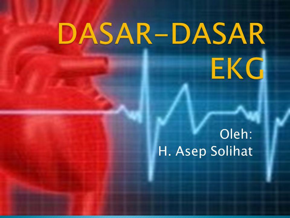 Elektrokardiografi Ilmu yang mempelajari aktivitas listrik jantung beserta kelainan- kelainannya.