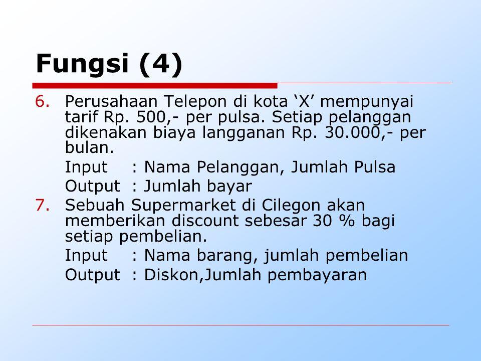 Fungsi (4) 6.Perusahaan Telepon di kota 'X' mempunyai tarif Rp.