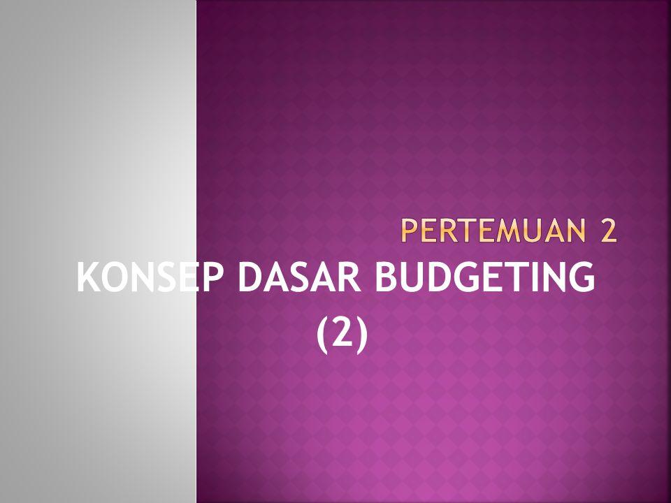 KONSEP DASAR BUDGETING (2)
