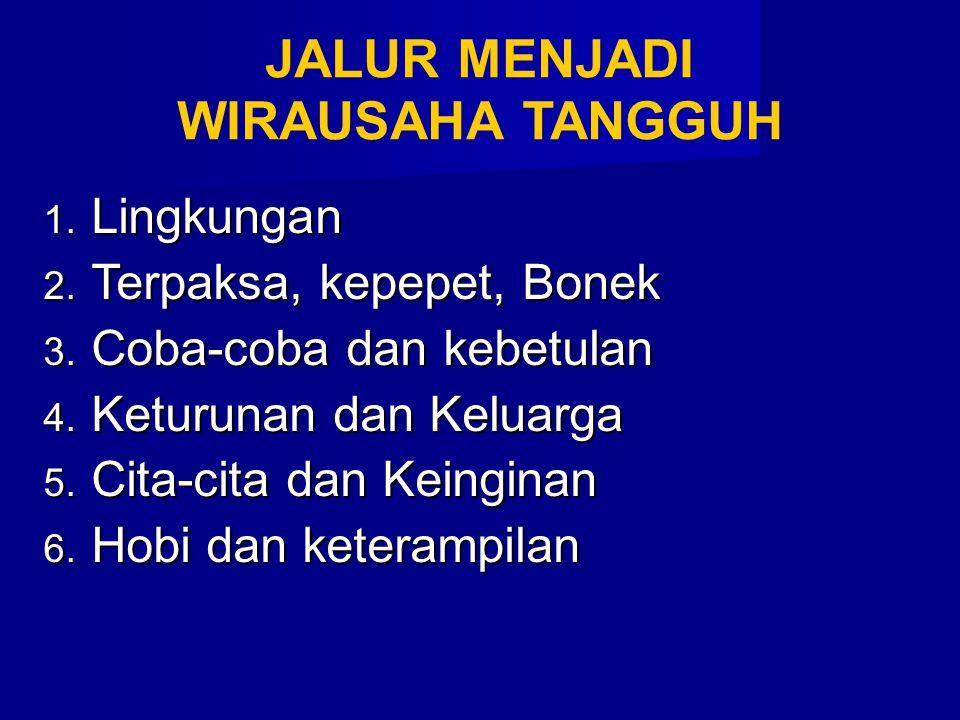  Sebagian besar wirausaha Indonesia berasal dari jalur mana.