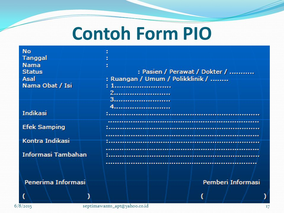 Contoh Form PIO 6/8/2015septimawanto_apt@yahoo.co.id17