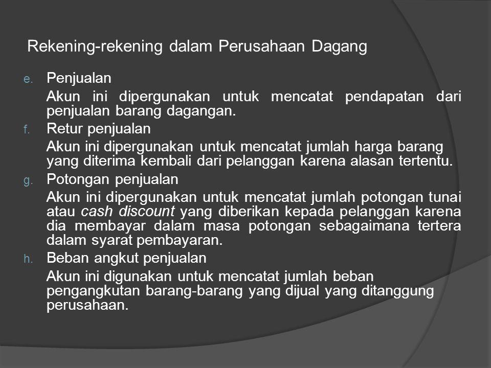 Rekening-rekening dalam Perusahaan Dagang a.