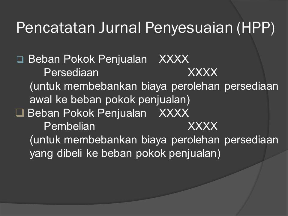 Rekening-rekening yang harus dibuat Jurnal Penyesuaian  Jurnal penyesuaian pada perusahaan dagang meliputi penyesuaian seperti pada perusahaan jasa d
