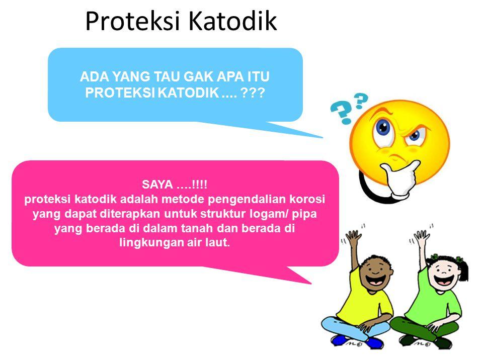Proteksi Katodik Proteksi katodik banyak digunakan untuk memproteksi struktur baja yang berada di dalam tanah dan lingkungan air laut, dan sedikit digunakan pada kondisi tertentu.