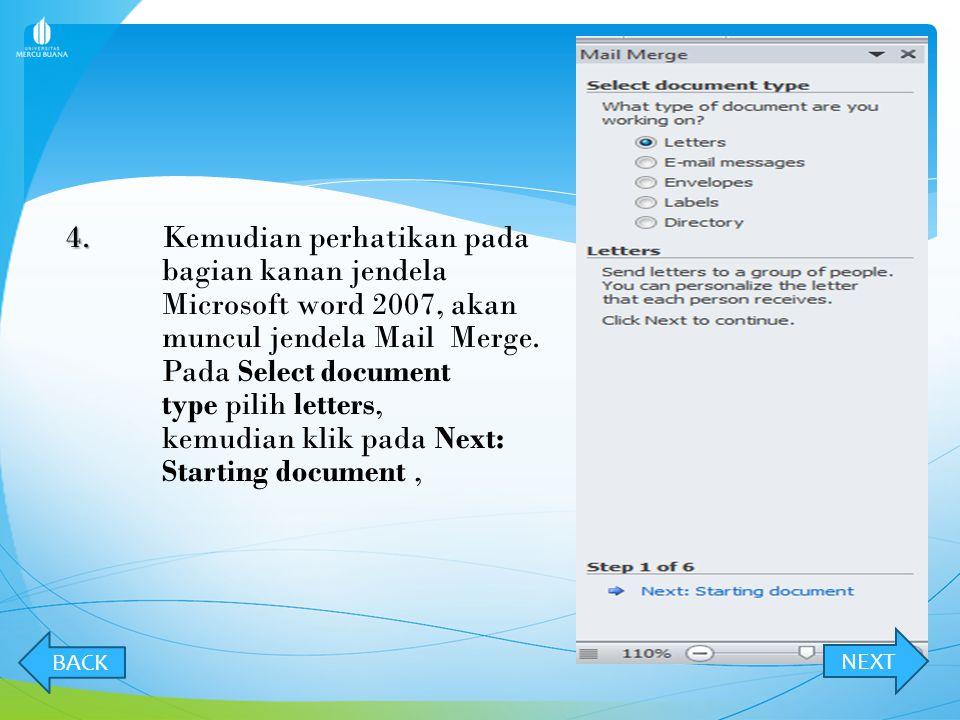 3. 3.Setelah data di atas selesai diketik, sekarang saatnya membuat data mail Merge. Klik pada Menu Mailings, Kemudian klik pada Toolbar Start Mail Me
