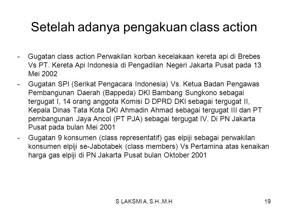 Setelah adanya pengakuan class action - Gugatan class action Perwakilan korban kecelakaan kereta api di Brebes Vs PT. Kereta Api Indonesia di Pengadil