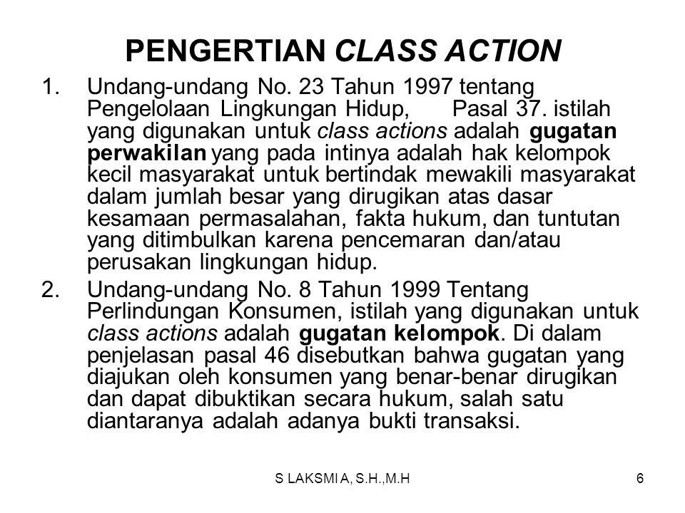 Setelah adanya pengakuan class action -Gugatan 27 nelayan mewakili 1145 kepala keluarga VS 3 perusahaan badan hukum di Metro Lampung ( perkara No.