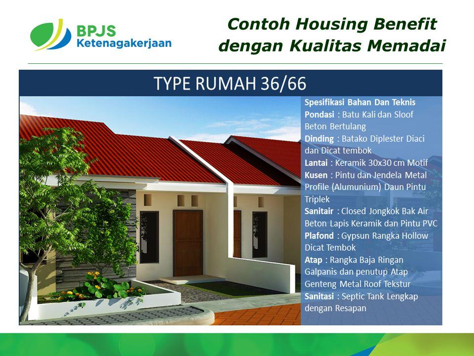 Contoh Housing Benefit dengan Kualitas Memadai