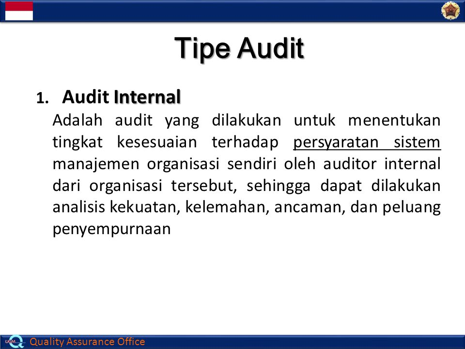 Quality Assurance Office Tipe Audit Internal 1.