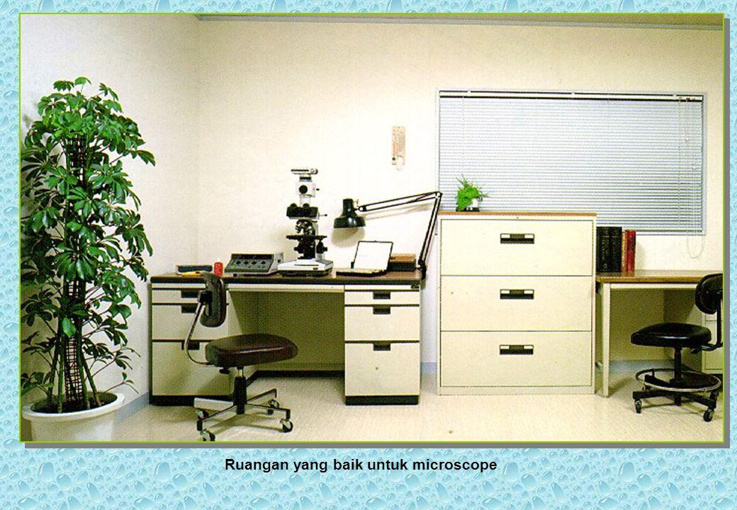 Ruangan yang baik untuk microscope