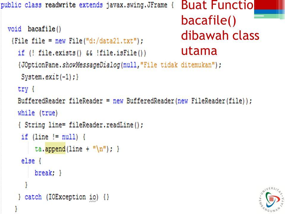 Buat Function bacafile() dibawah class utama