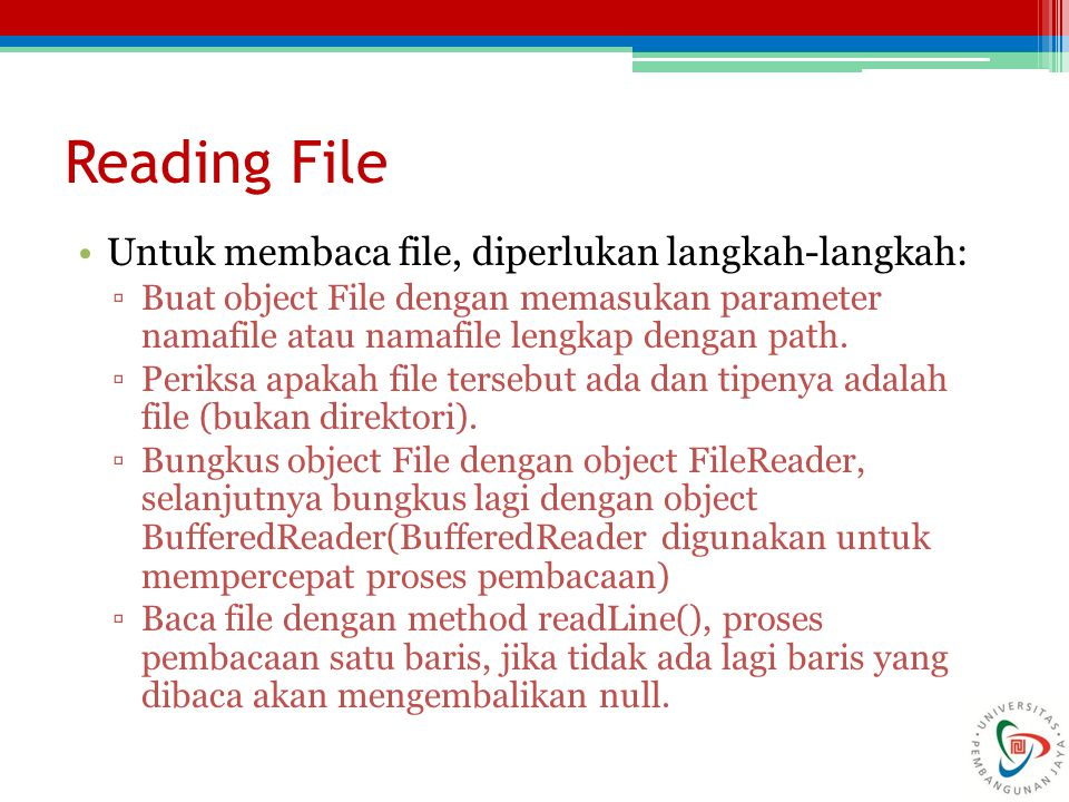 Membaca File Buatlah sebuah class Read untuk membaca file *.txt.