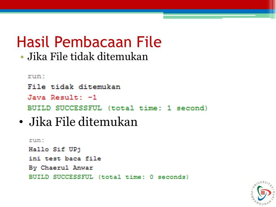 Menulis File Untuk menulis file, diperlukan langkah- langkah: ▫Buat object File dengan memasukan parameter nama file atau nama file lengkap dengan path.