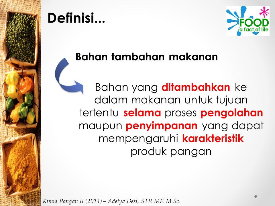 3. Curing Kimia Pangan II (2014) – Adelya Desi, STP. MP. M.Sc.