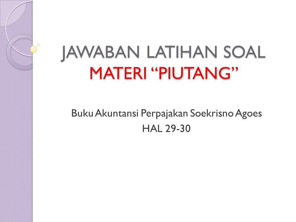 Materi powerpoint dapat di download di: www.soeranto.blogspot.com Update setiap senin siang