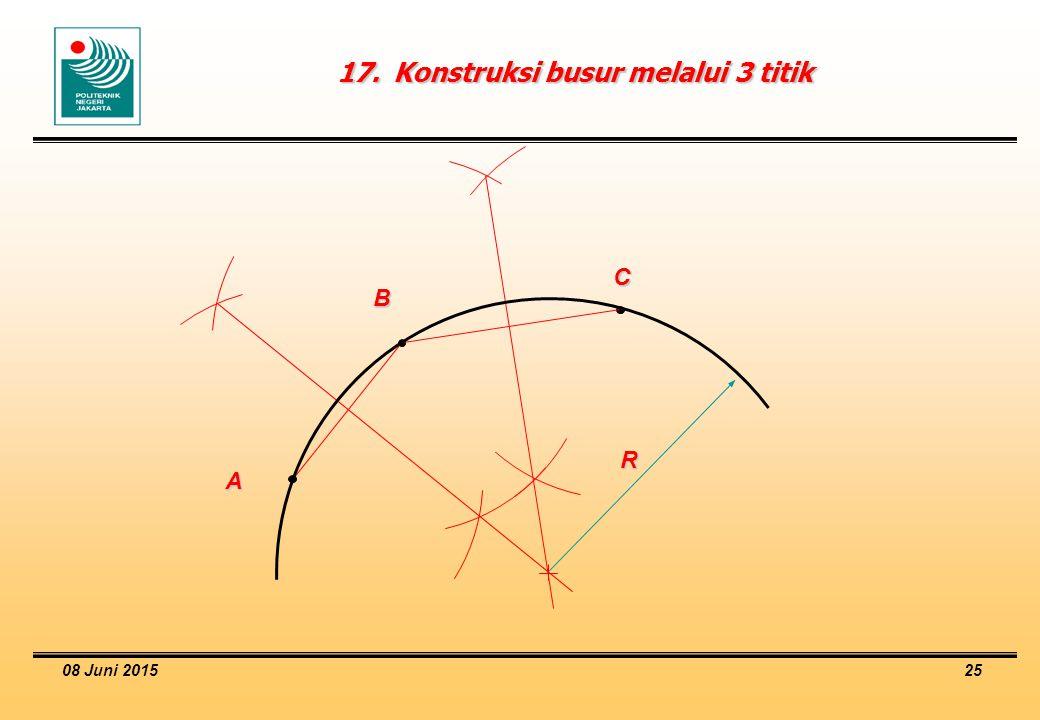 08 Juni 2015 25 17.Konstruksi busur melalui 3 titik R C B A