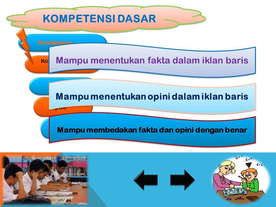 Membedakan Fakta dan Opini Untuk SMP Kelas IX Semester I Tahun 2014 Untuk SMP Kelas IX Semester I Tahun 2014