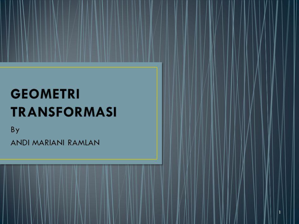 By ANDI MARIANI RAMLAN 1