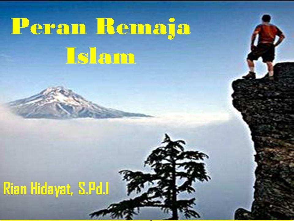 Peran Remaja Islam Rian Hidayat, S.Pd.I