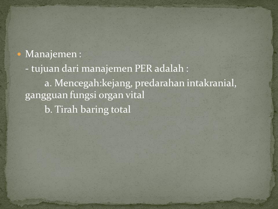 Manajemen : - tujuan dari manajemen PER adalah : a.