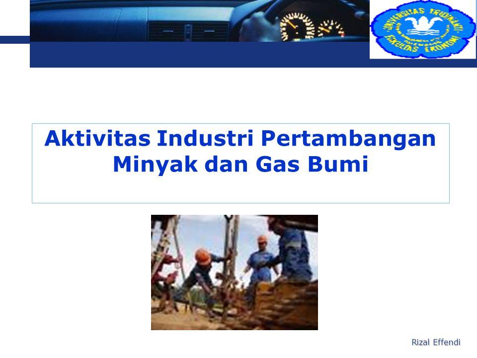 L o g o Aktivitas Industri Pertambangan Minyak dan Gas Bumi Rizal Effendi