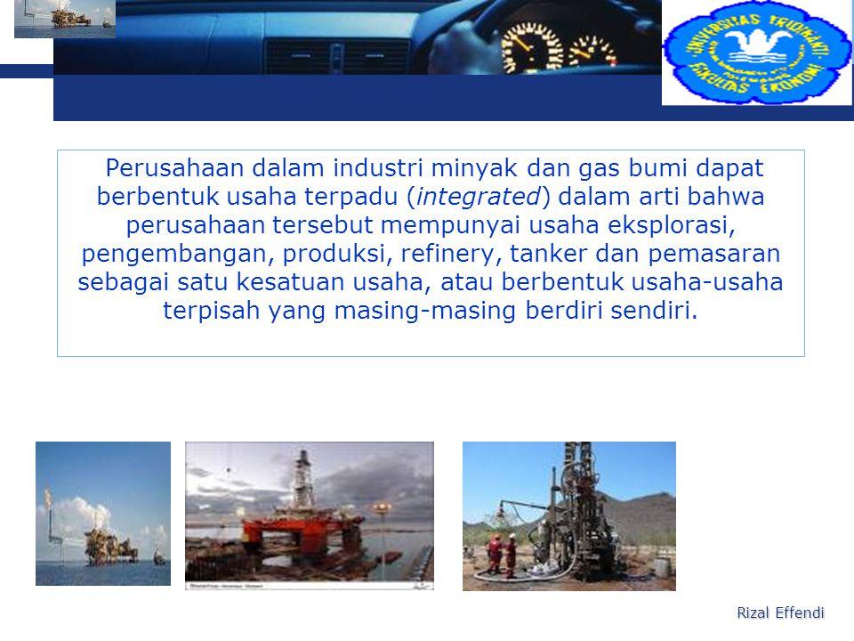 L o g o Perusahaan dalam industri minyak dan gas bumi dapat berbentuk usaha terpadu (integrated) dalam arti bahwa perusahaan tersebut mempunyai usaha