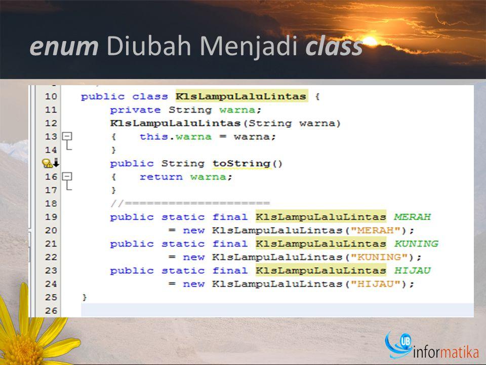 enum Diubah Menjadi class