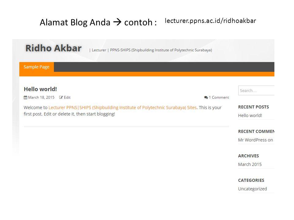 lecturer.ppns.ac.id/ridhoakbar Alamat Blog Anda  contoh :