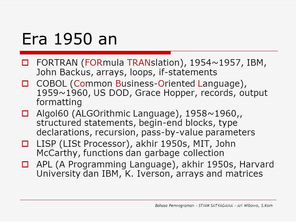 Lexical Structure  Pada lexical structure, bahasa pemrograman menggunakan tokens untuk membentuk grammatical categories yang akan membentuk blok-blok syntax  Standar tokens: Keywords, seperti IF, WHILE, REPEAT, dll Literals, seperti 10 (numeric literal) atau 'A' (string literal) Special Symbols, umumnya dipergunakan untuk membentuk operator Identifiers, umumnya dipergunakan untuk menamai routine (prosedur & fungsi) Comments, baris program yang tidak akan dieksekusi