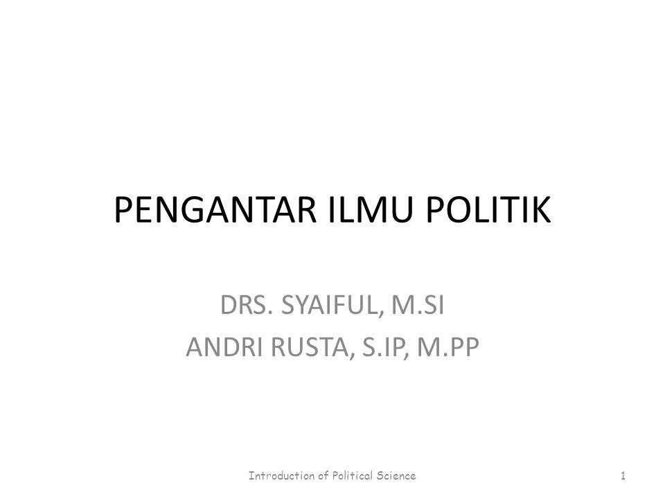 PENGANTAR ILMU POLITIK DRS.