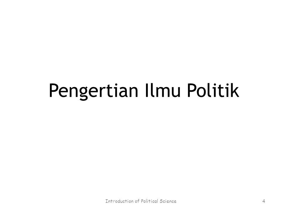 Pengertian Ilmu Politik 4