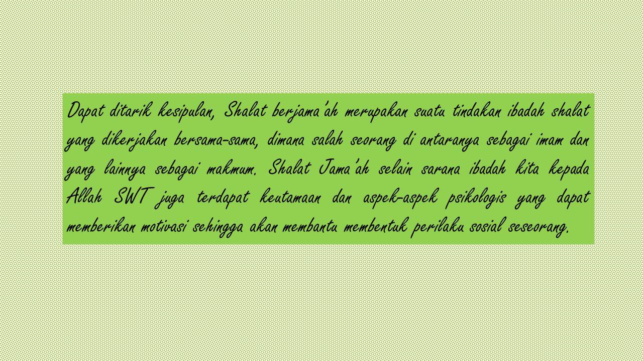 Fungsi Shalat berjaah Fungsi dan Tujuan Shalat Berjama'ah 1.