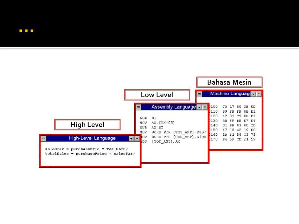 Bahasa Mesin Low Level High Level
