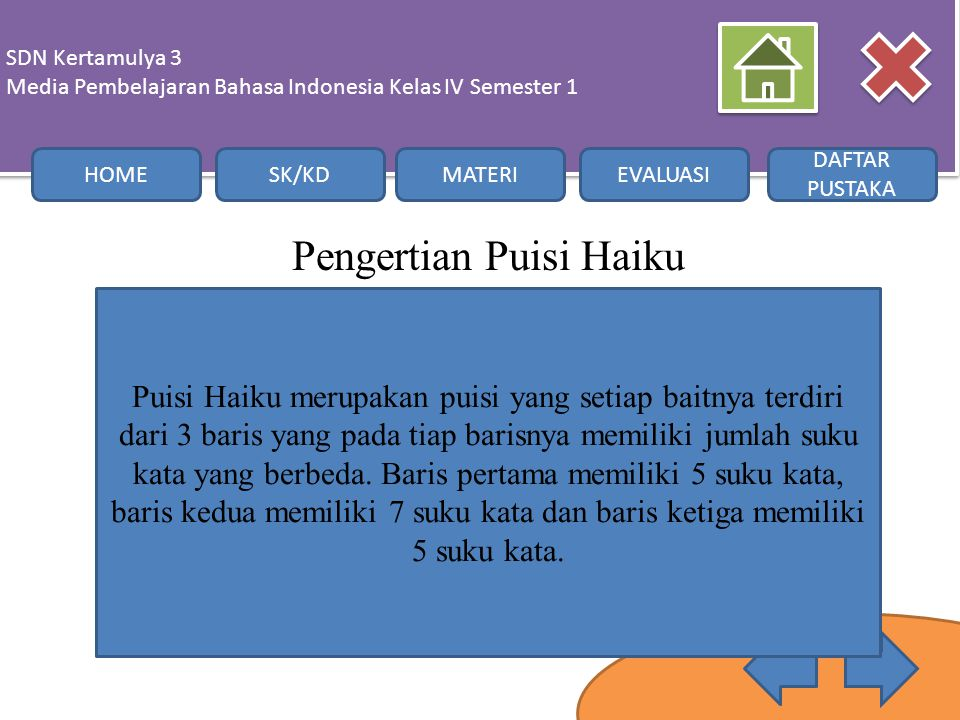 Pengertian Puisi Haiku SDN Kertamulya 3 Media Pembelajaran Bahasa Indonesia Kelas IV Semester 1 SDN Kertamulya 3 Media Pembelajaran Bahasa Indonesia K