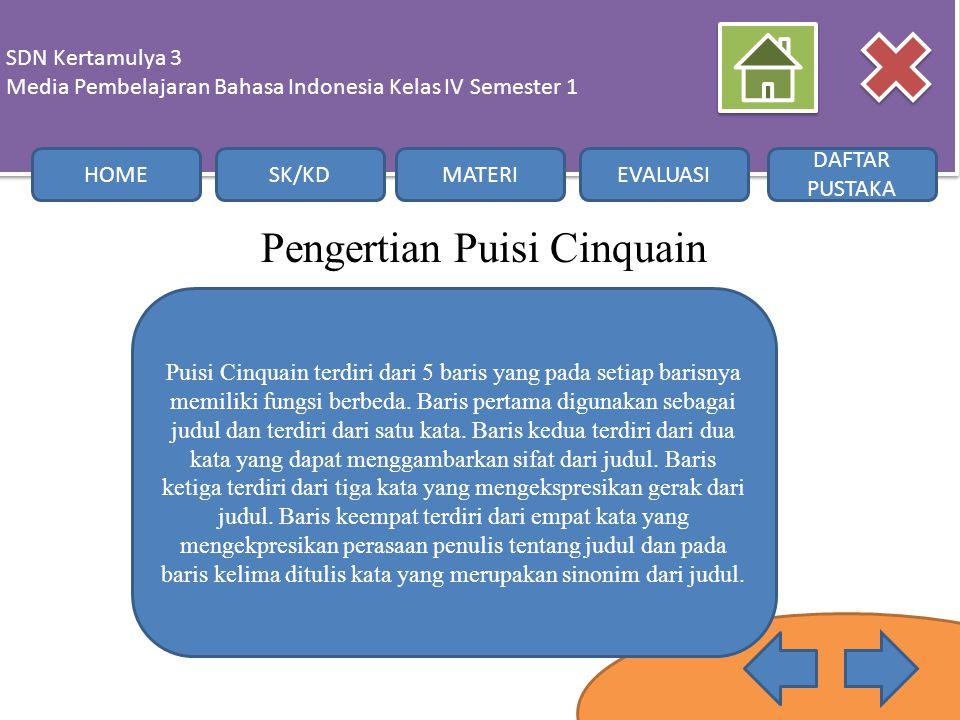Pengertian Puisi Cinquain SDN Kertamulya 3 Media Pembelajaran Bahasa Indonesia Kelas IV Semester 1 SDN Kertamulya 3 Media Pembelajaran Bahasa Indonesi