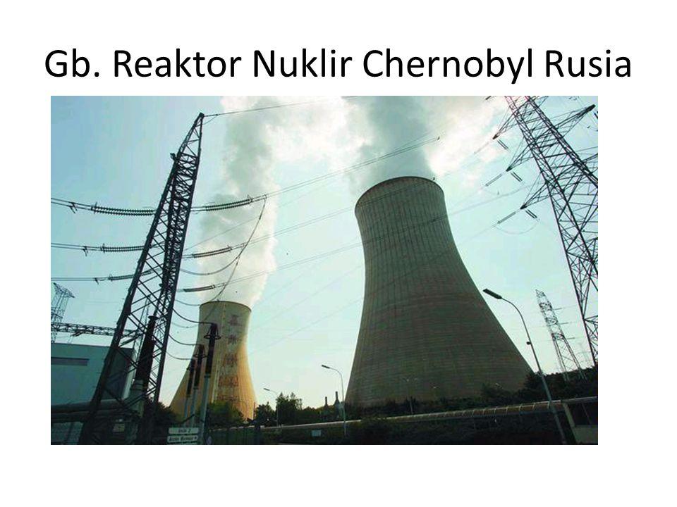 Gb. Reaktor Nuklir Chernobyl Rusia