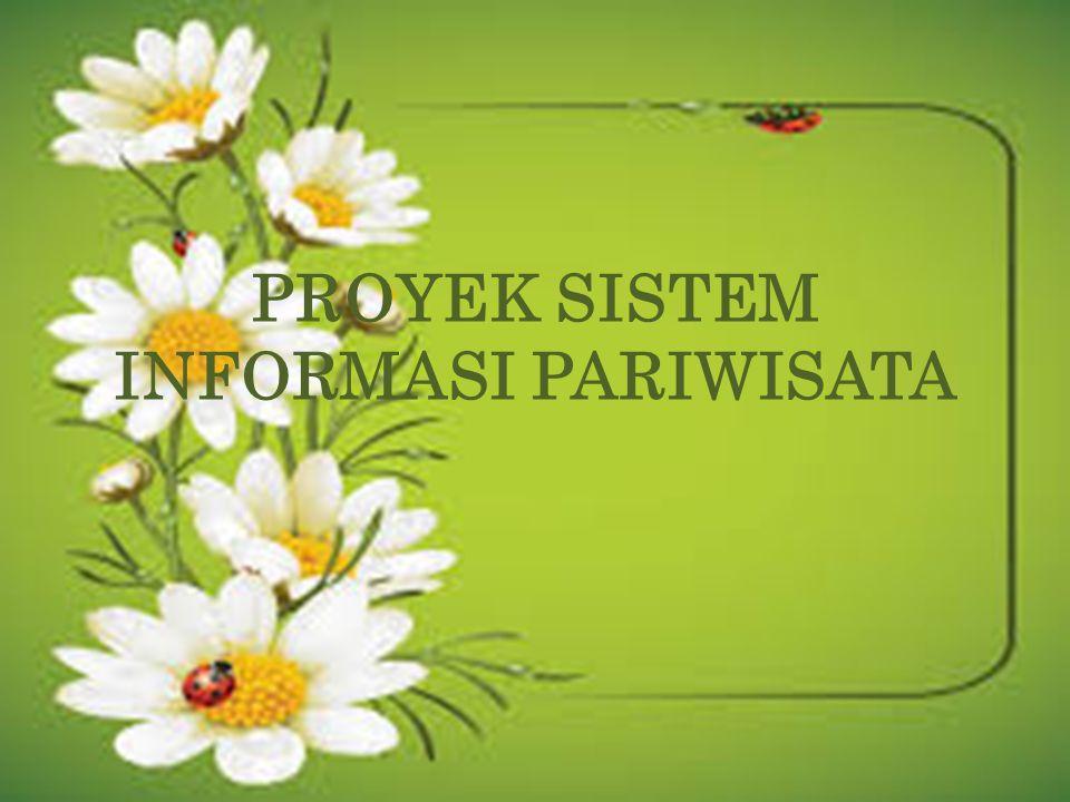 PROYEK SISTEM INFORMASI PARIWISATA