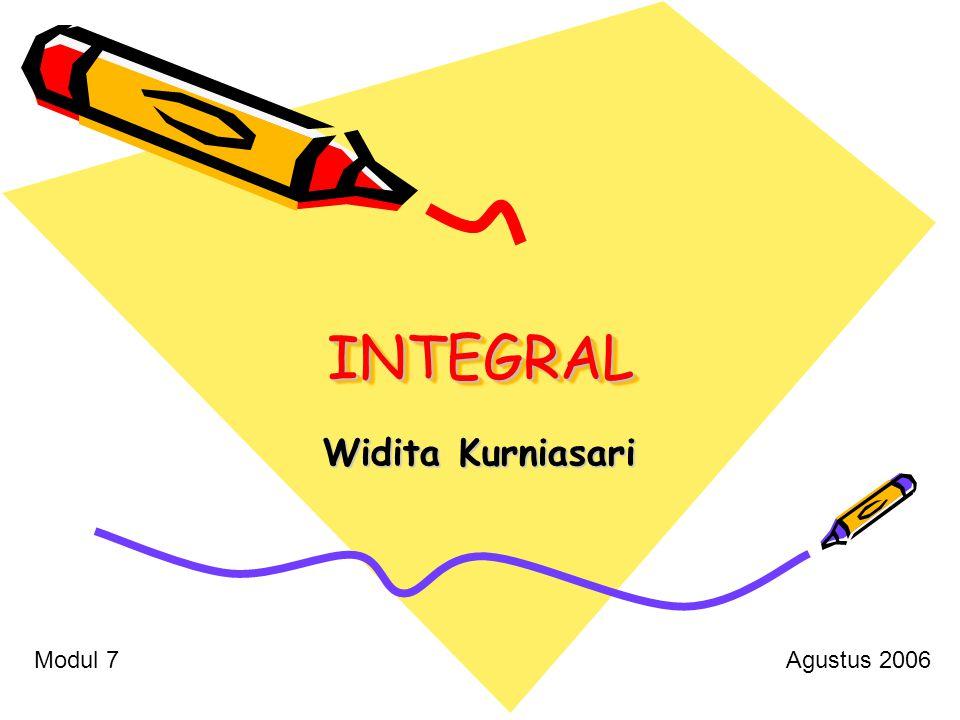 INTEGRALINTEGRAL Widita Kurniasari Modul 7Agustus 2006