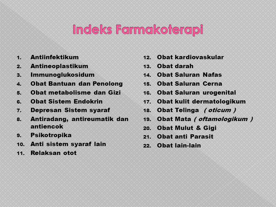1. Antiinfektikum 2. Antineoplastikum 3. Immunoglukosidum 4.